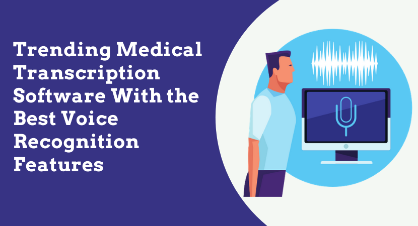 medical transcription software